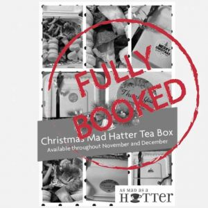 mad hatter xmas box fully booked